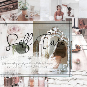 It's All About Self Care!